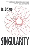 DeSmedt, Bill: Singularity