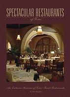 Spectacular Restaurants of Texas by Jolie…