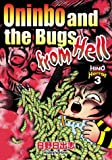 Hino, Hideshi: Oninbo and the Bugs from Hell No. 3: Hino Horror