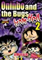 Acheter Oninbo and the Bugs from Hell volume 1 sur Amazon