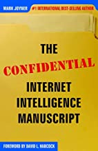 The Confidential Internet Intelligence…