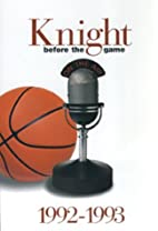Knight: Before the Game (1992-1993) by…