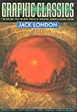 Jack London: Graphic Classics