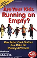 Are Your Kids Running on Empty? Better Food…