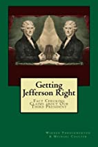 Getting Jefferson Right: Fact Checking…