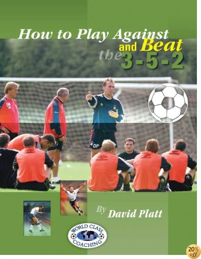 How to Play Against and Beat the 3-5-2