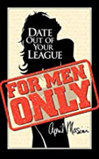 Date Out of Your League by April Masini