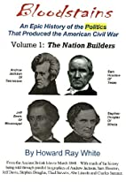 The Nation Builders, Volume 1 of…