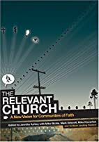 The Relevant Church: A New Vision For…