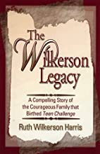 The Wilkerson Legacy: A Compelling Story of…