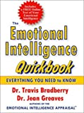Bradberry, Travis: The Emotional Intelligence Quickbook: The Emotional Intelligence Quickbook