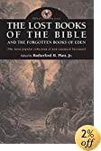 The Lost Books of the Bible and the Forgotten Books of Eden (Biblical Apocrypha)