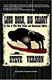 Vernon, Steve: Long Horn, Big Shaggy