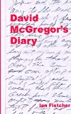 Fletcher, Ian: David McGregor's Diary