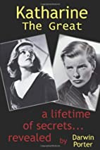Katharine the Great: A Lifetime of Secrets…