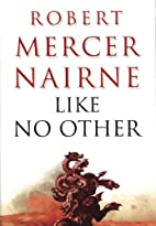 Like No Other by Robert Mercer-Nairne