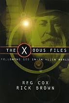 The X-odus Files: Following God in an Alien…