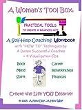 Kathleen Scott: A Woman's Toolbox: Self-Help Coaching