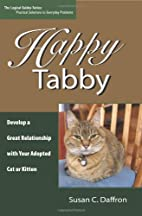 Happy Tabby: Develop a Great Relationship…