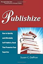 Publishize: How to Quickly and Affordably…