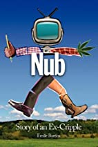 Nub: Story of an Ex-Cripple by Emile Barrios