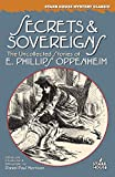Oppenheim, E. Phillips: Secrets & Sovereigns: The Uncollected Stories of E. Phillips Oppenheim