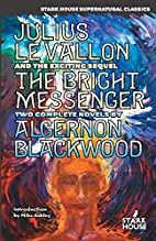 Julius LeVallon / The Bright Messenger by…