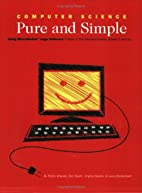 Computer Science Pure and Simple Book 1 by…