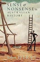 Sense & Nonsense in Australian History by…