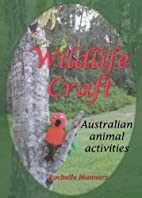 Wildlife Craft by Rochelle Manners