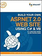 Build Your Own ASP.NET 2.0 Web Site Using C#…