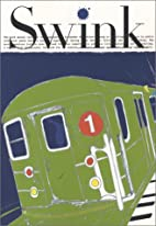 Swink #1: Nothing to Look at Except the…