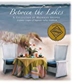 Between the Lakes: A Collection of Michigan…