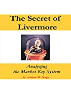 The Secret of Livermore: Analyzing the…