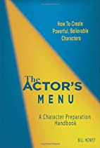 The Actor's Menu: A Character…