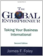 The Global Entrepreneur Second Edition by…
