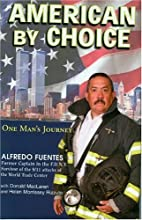 American by choice by Alfredo Fuentes