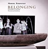 Crump, James: Meridel Rubenstein: Belonging