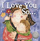 I Love You So... by Marianne Richmond