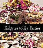 Tailgates to Tea Parties by Assistance…