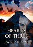 London, Jack: Hearts of Three