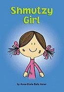 Shmutzy Girl (Matzah Ball Books) by…