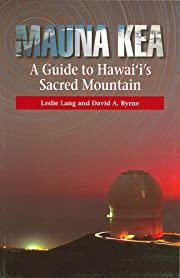 Mauna Kea, A Guide To Hawaii's Sacred…