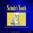 Schulz's Youth by Charles M. Schulz