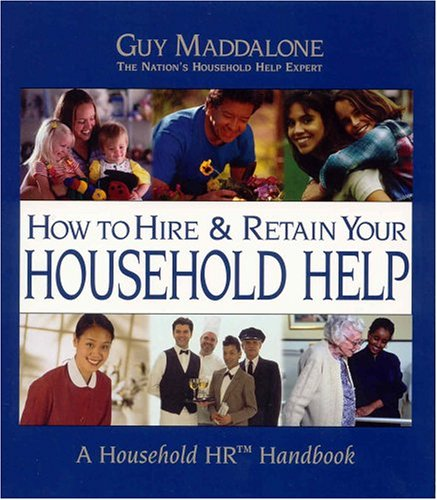 how-to-hire-retain-your-household-help-a-household-hr-handbook