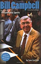 Bill Campbell: The Voice of Philadelphia…