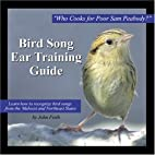 Bird Song Ear Training Guide: Who Cooks for…