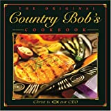 Bob, Country: The Original Country Bob's Cookbook