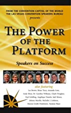 The Power of the Platform: Speakers On…