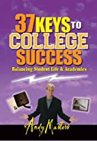 37 Keys to College Success: Balancing…